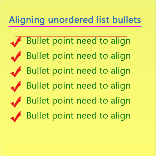 Unordered list with aligned bullets