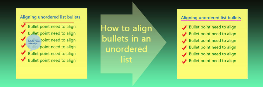 How to align bullets in an unordered list